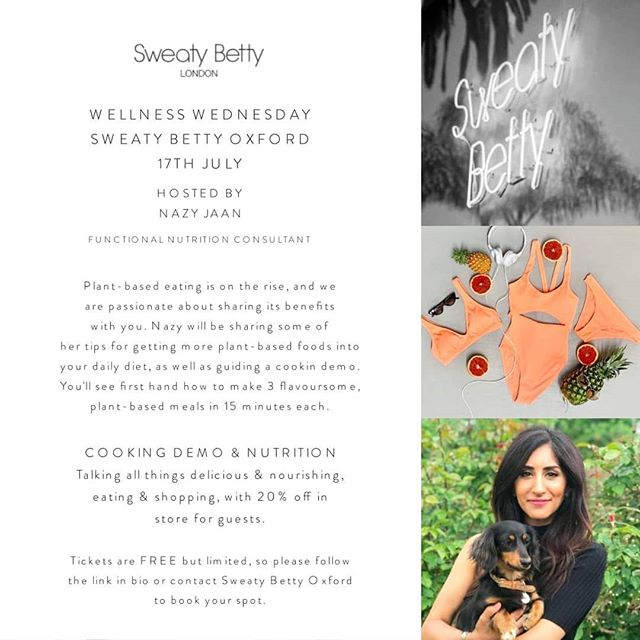 So excited to have been asked to host this special #WellnessWednesday at @sweatybetty in Oxford 🖤 The event will be taking place on the 17th of July, with refreshments and an amazing 20% off in store for guests.  I'll be taking you through a cooking demo of 3 of my favourite plant-based meals to kick start your wellness Wednesdags  You can also ask all things nutrition and lifestyle and have a merry time.  Please book your free space via the link in bio. Can't wait to see you all there  #vegan #plantbased #wellness #sweatybettyoxford #functionalnutrition