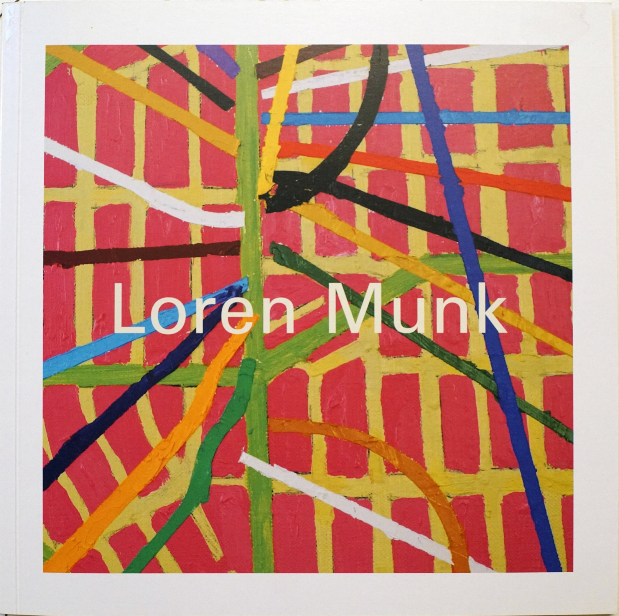 LOREN MUNK Reconnoitring: Cartography of an Art Enthusiast - by Raphael Rubinstein, catalog essay