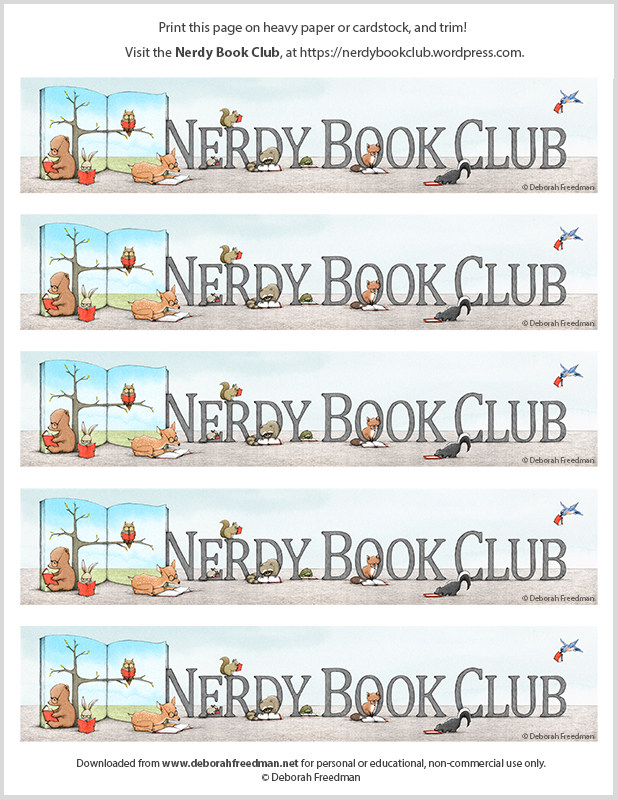 Download these   Nerdy Book Club   bookmarks.