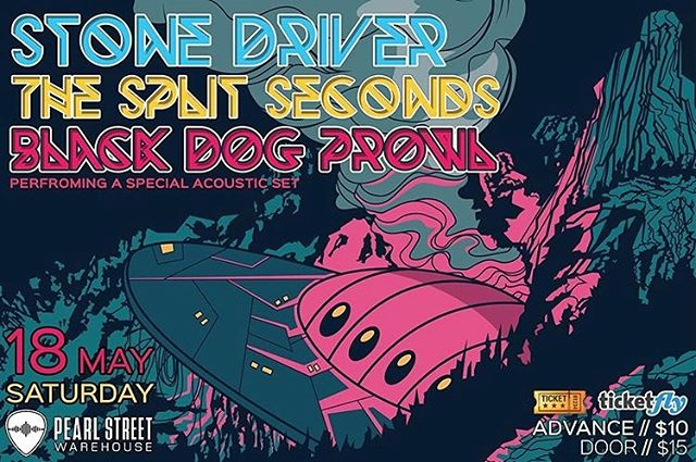 THIS SATURDAY!!! We are rocking out with @stonedriverband & @blackdogprowl at @pearlstreetlive and YOU'LL BE THERE, right? Right. . . . . . . #TheSplitSeconds #PearlStreetWarehouse #StoneDriver #BlackDogProwl #Loud #Rock #Ready #Woo #DCMusic