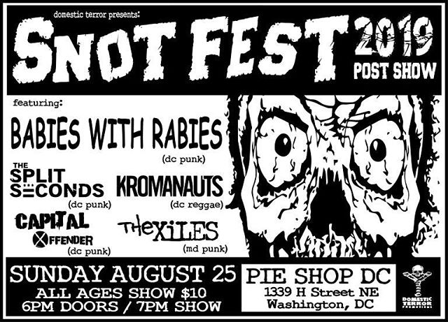 Sunday!! Come out at share a slice of punk love for #snotfest2019 at @pieshopdc!!! . . . . . . #DcPunk #Snot #Pie #NotSnotPie #NoSuchThing #NotOnMyWatch
