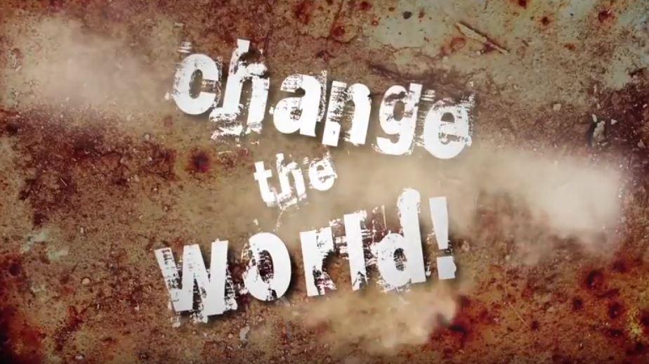 changetheworld.JPG