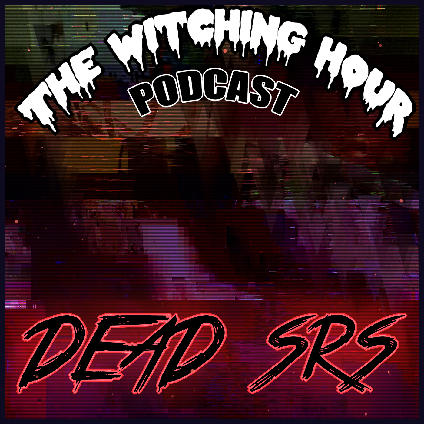 witching_hour_podcast_dead_srs_deadpalette