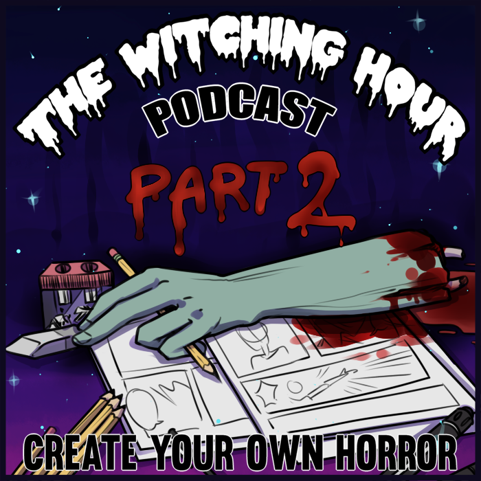 24HourComicChallenge2018_part2_ep64_witching_hour_podcast