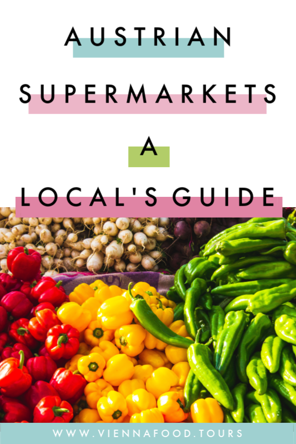 A Local's Guide to Austrian Supermarkets - be prepared for your trip to Vienna!
