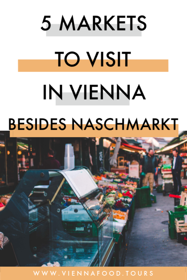 5 Markets You Must Visit in Vienna Besides Naschmarkt