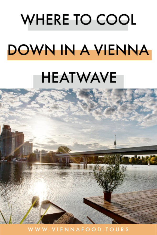 Find out where to cool down during a heatwave in Vienna!