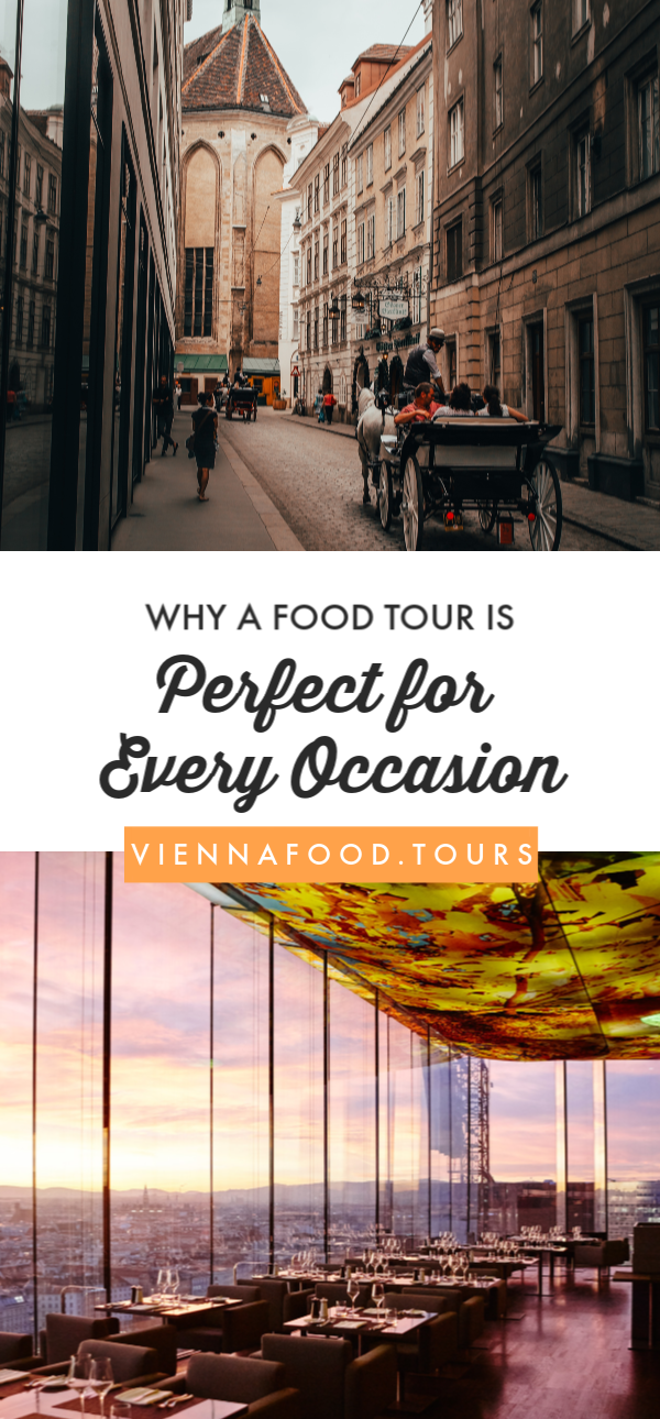 Why our Vienna Food Tours are Perfect for Every Occasion