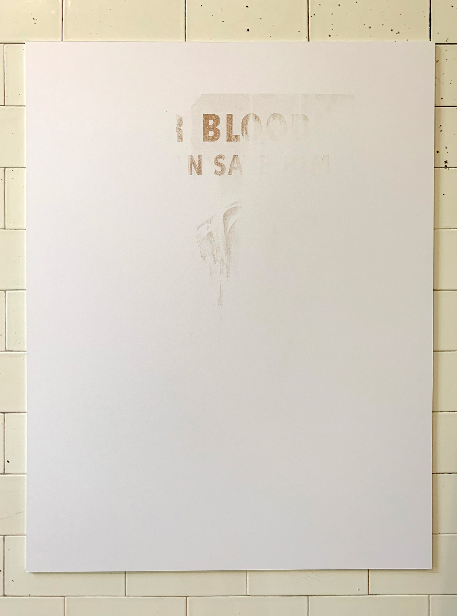 """Our Blood Can Save Them,   2018 26 x 20"""" each screen-printed blood of a transgender, pansexual, active U.S. Service Member on paper"""