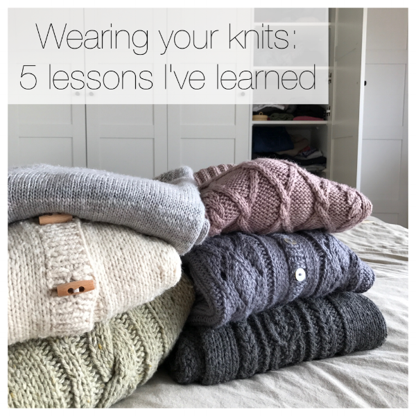 Wearing Your Knits: 5 lessons I've learned by Frogginette Knitting Patterns