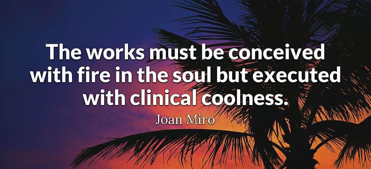 Joan Miro quote_crop.jpg