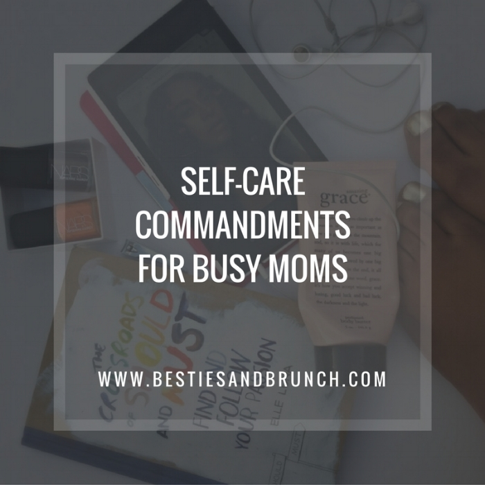 self-care commandments for busy moms.jpg