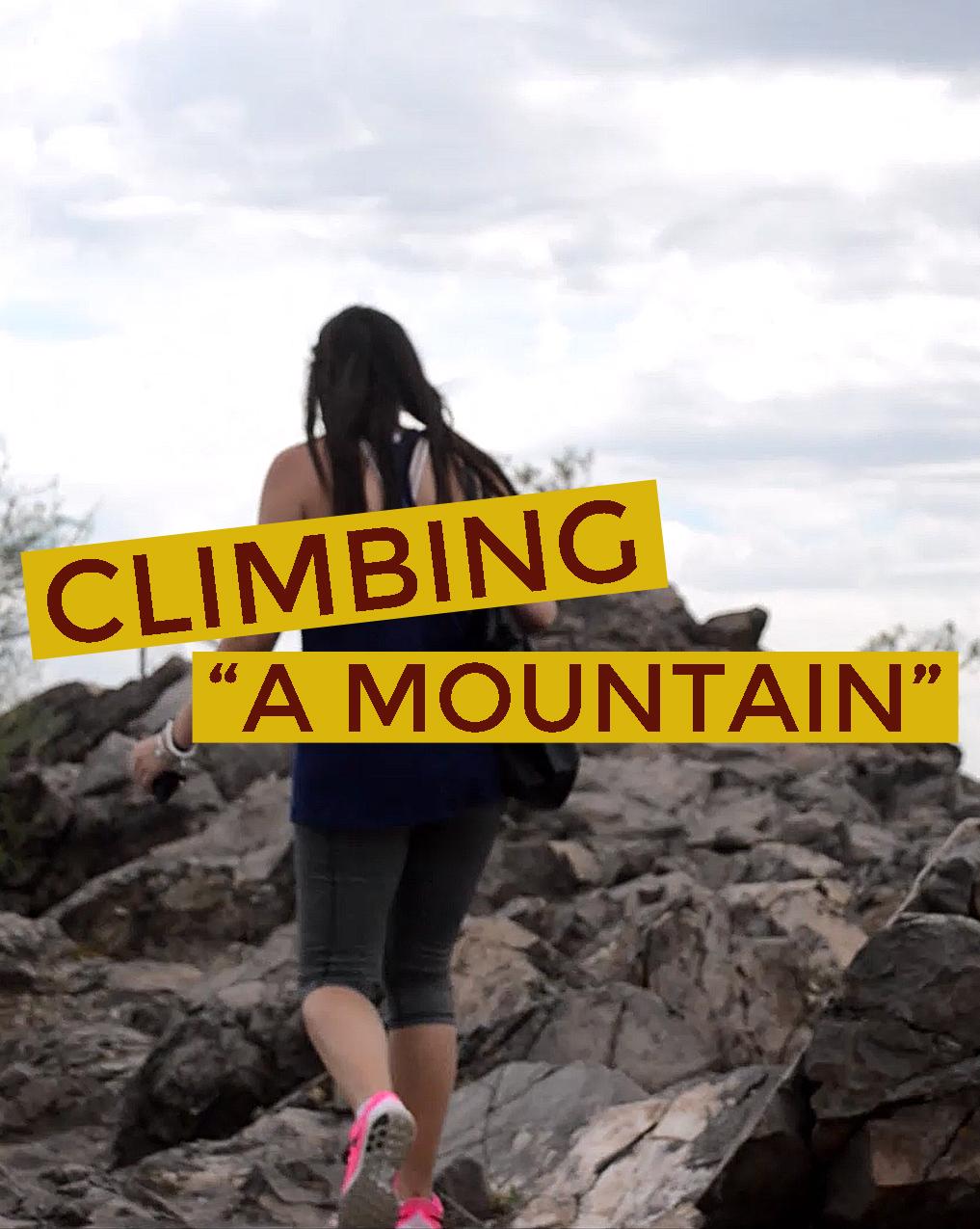 Climbing A Mountain ASU