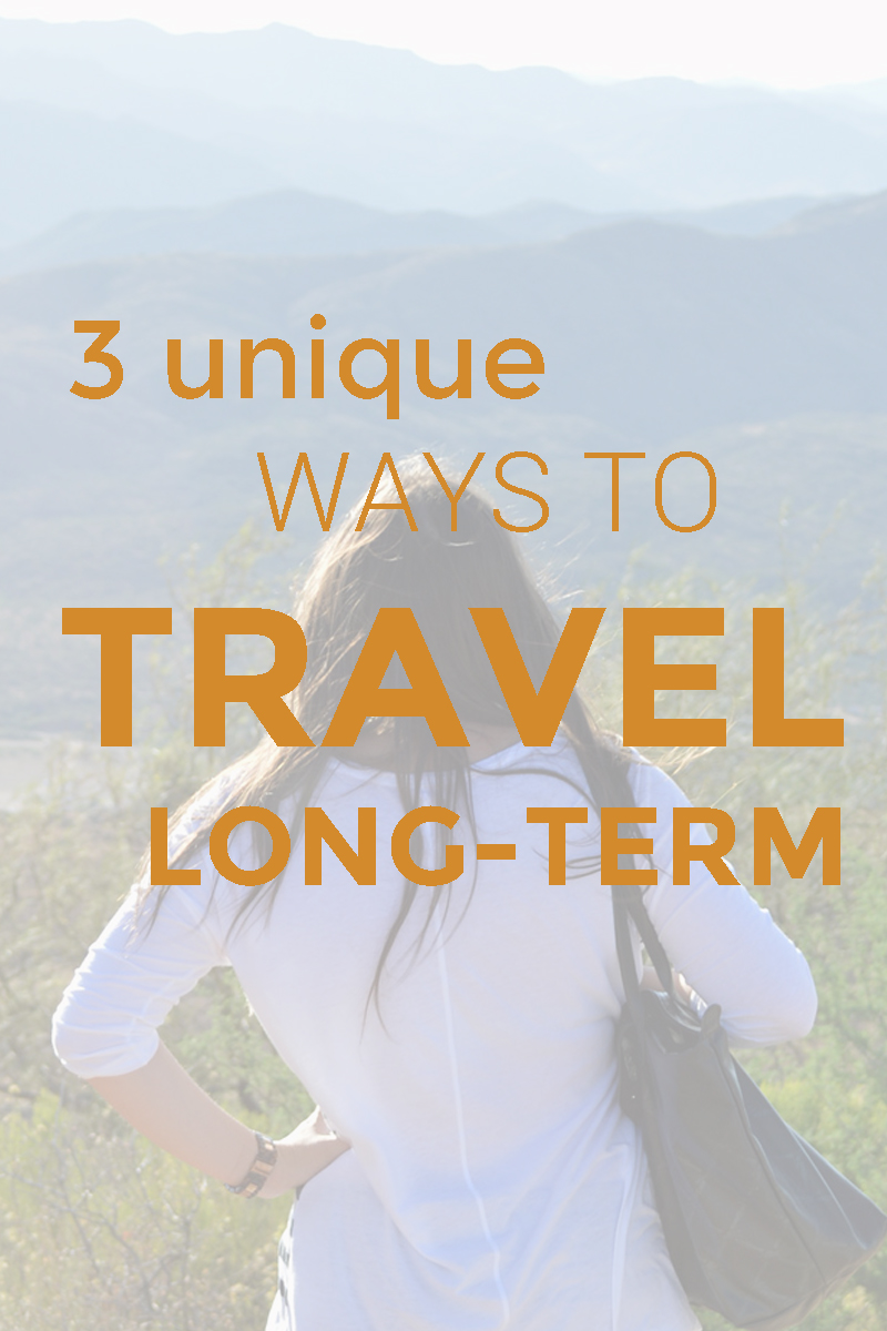 3-Unique-Ways-To-Travel-Long-Term.jpg