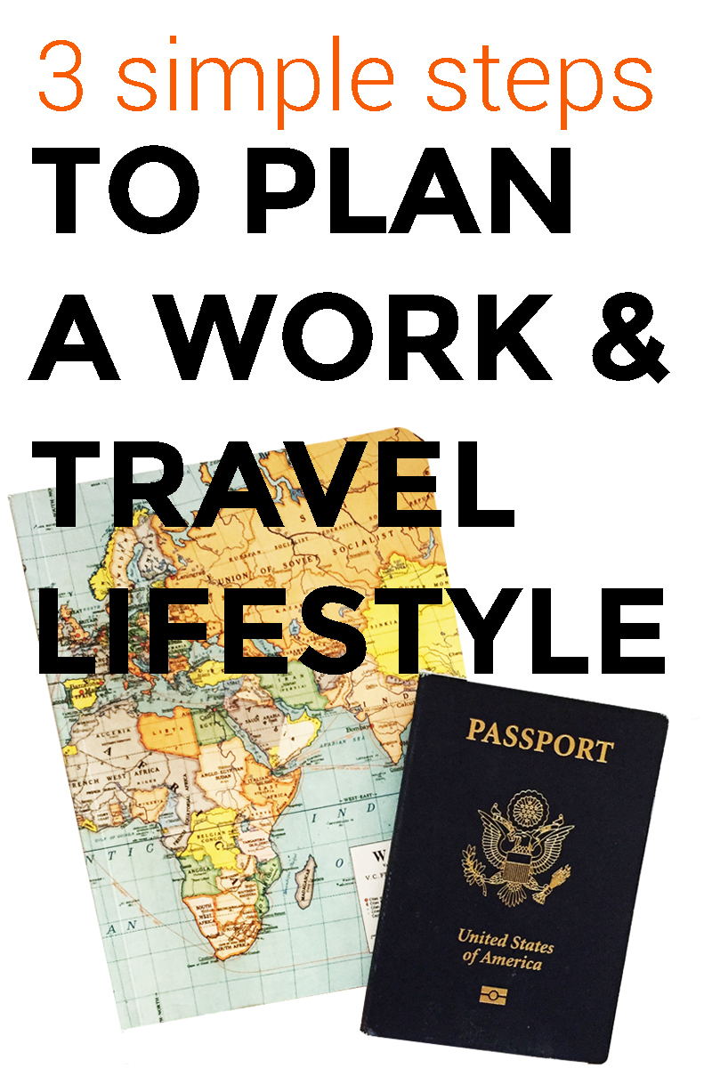 3-simple-steps-to-plan-a-work-and-travel-lifestyle.jpg