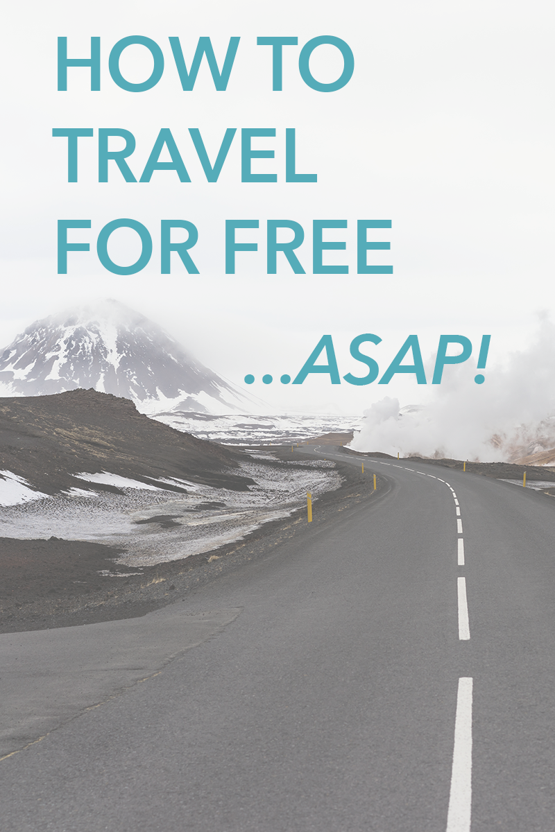 How to travel for free, ASAP! 4 Easy tricks to travel for free, and soon!