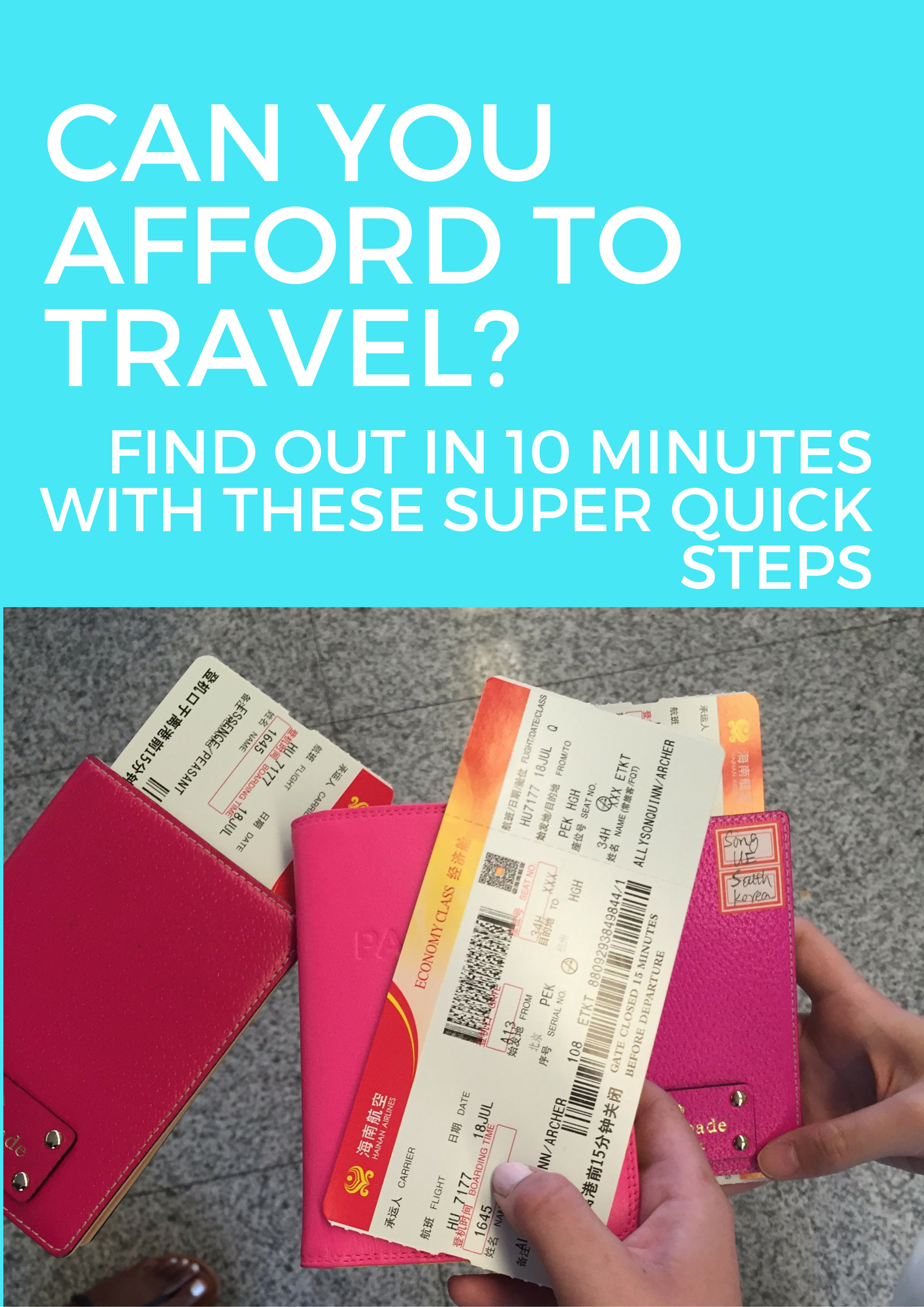 Can you afford to travel? Find out in 10 minutes with these quick steps
