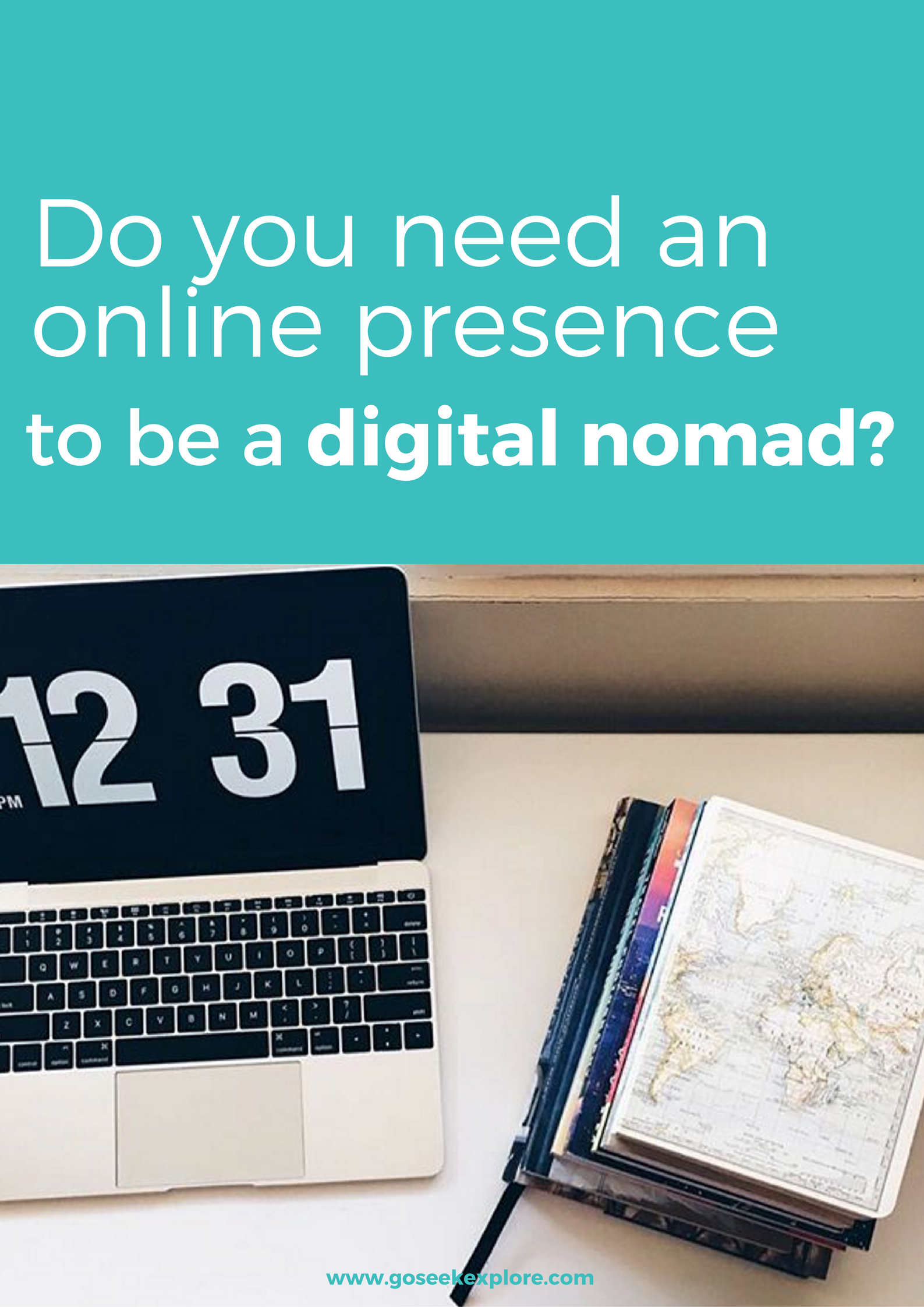 Is it *really* that important to create an online presence if you want to be a digital nomad, even if you're not promoting yourself? This post touches on this question!