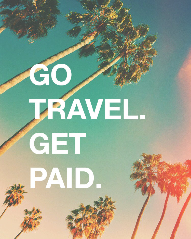 How to travel the world and get paid doing it - free guide from goseekexplore.com