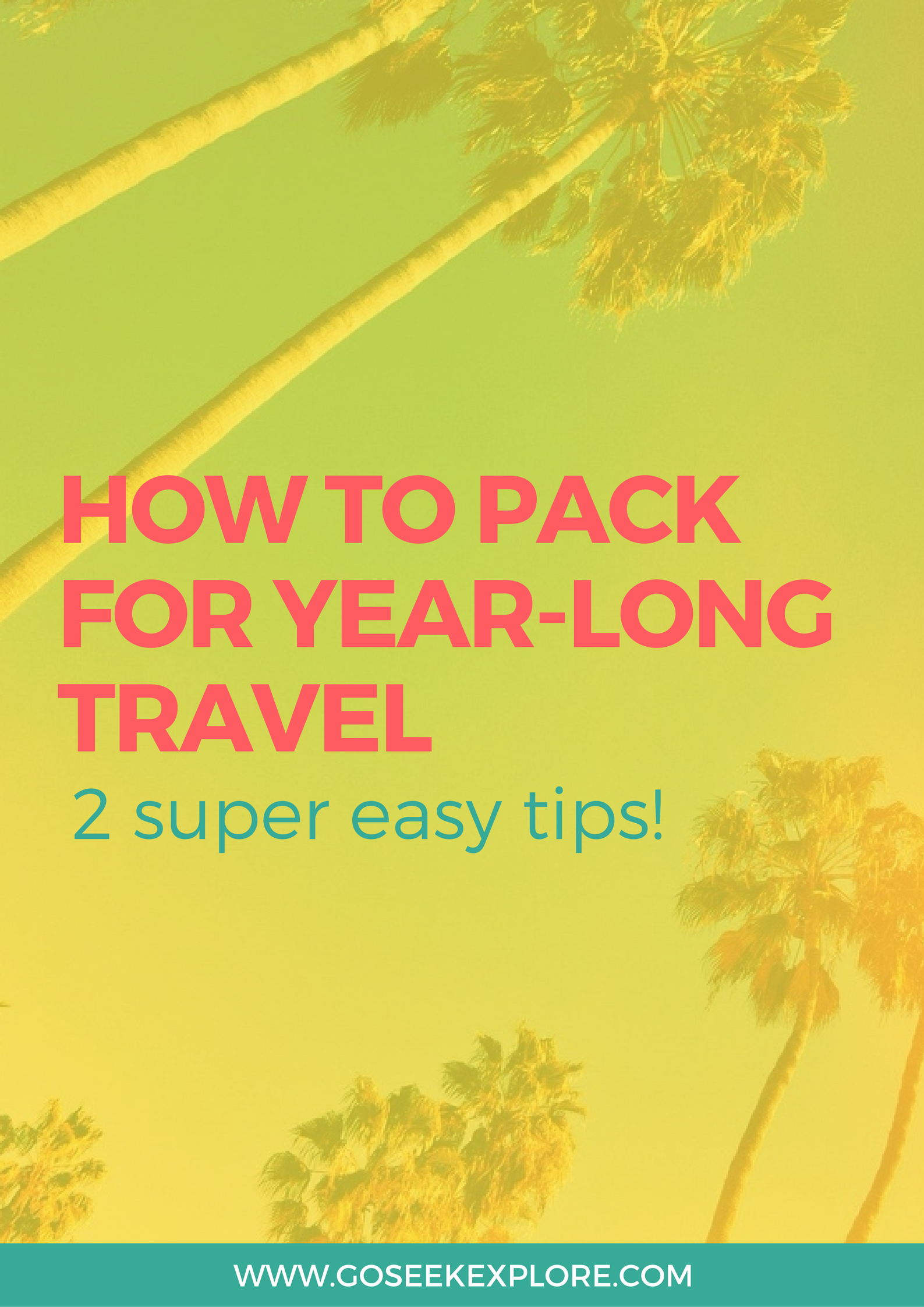 This post has 2 tricks to make packing for year-long travel SO much easier.