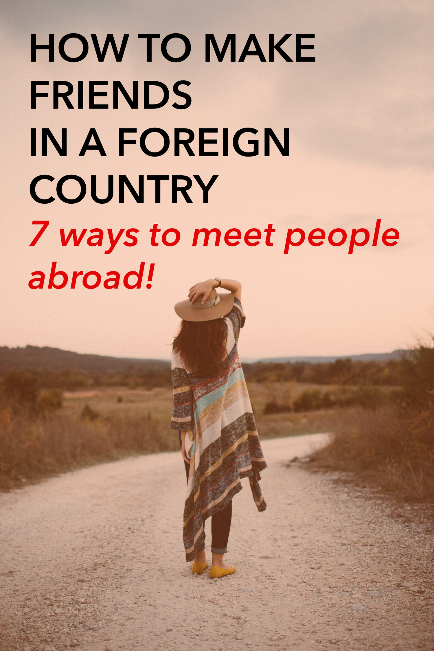 How+to+make+friends+in+a+foreign+country!+Great+tips+for+moving+abroad,+solo+travel,+or+any+situation+where+you're+moving+somewhere+new.png