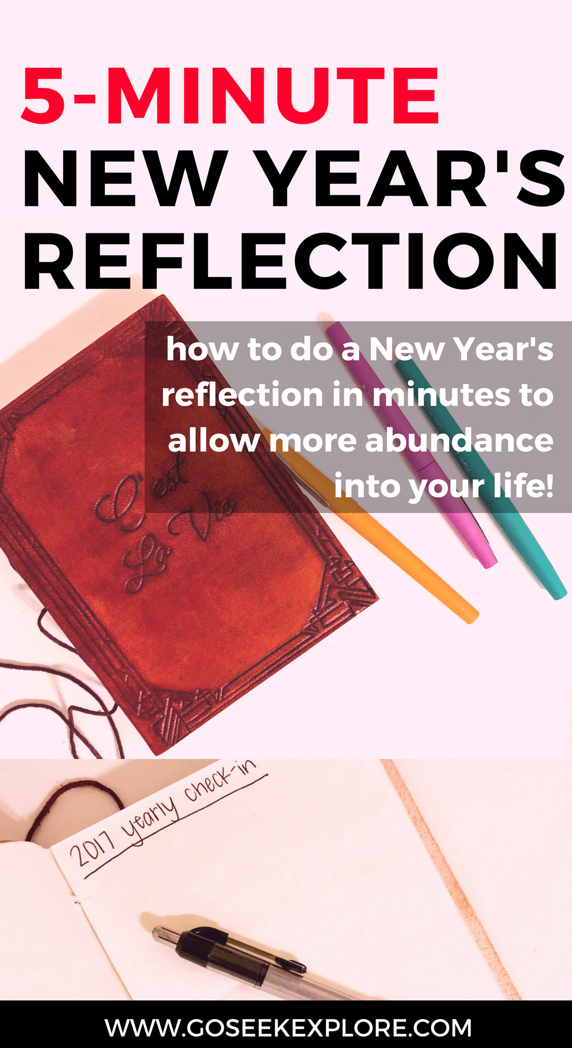 How To do a New Year's Reflection in Only Five Minutes - Soothi Journal Review - goseekexplore.com | five-minute-new-years-reflection