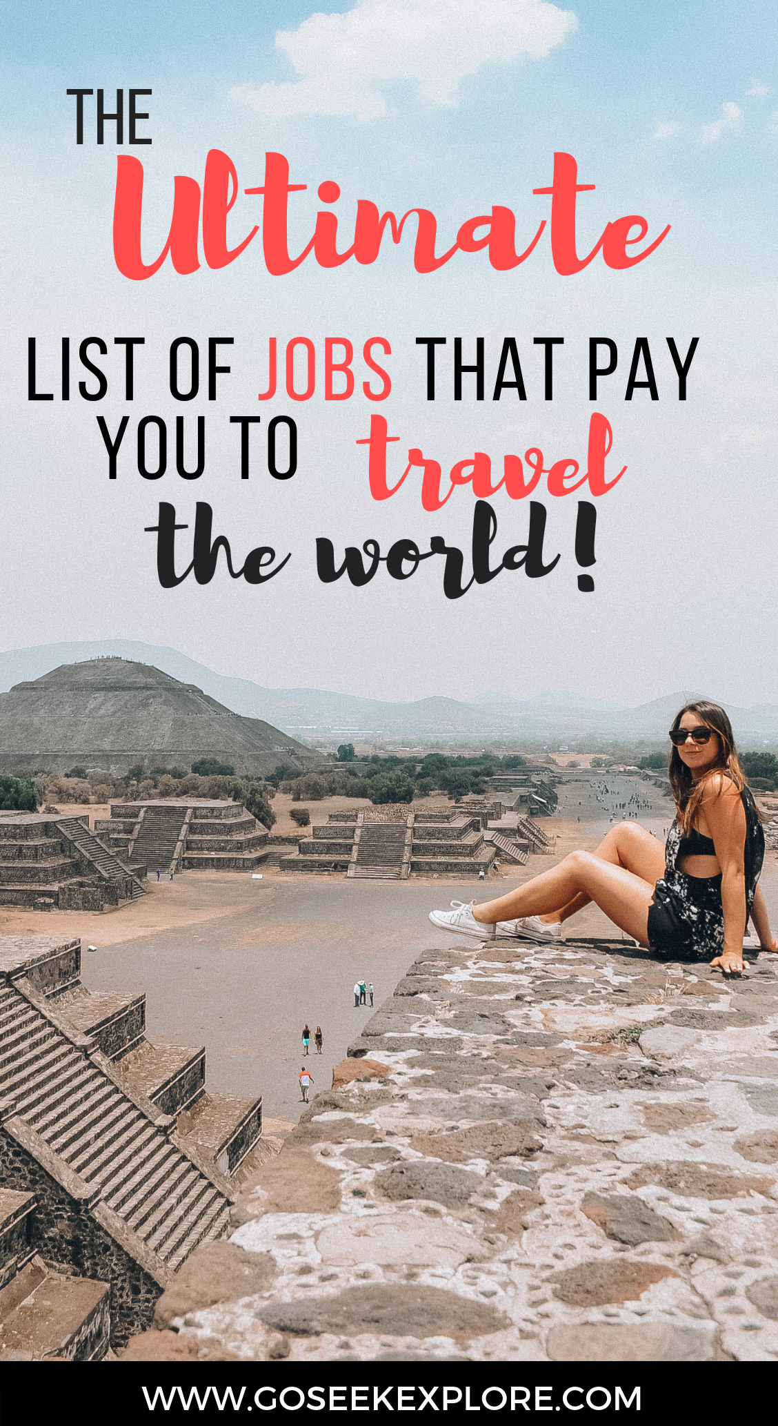 This article goes over plenty of real ways to travel the world while getting paid! Really helpful if you want to travel the world but don't have money or are looking to make travel your career. The Ultimate  List of Jobs that Pay You To Travel the World! How to get started, find what's out there, and figure out which opportunity is best for you to get paid to travel! / Go Seek Explore / GoSeekExplore.com / The-Ultimate-List-of-Jobs-That-Pay-You-To-Travel-the-World-V2 (3).png