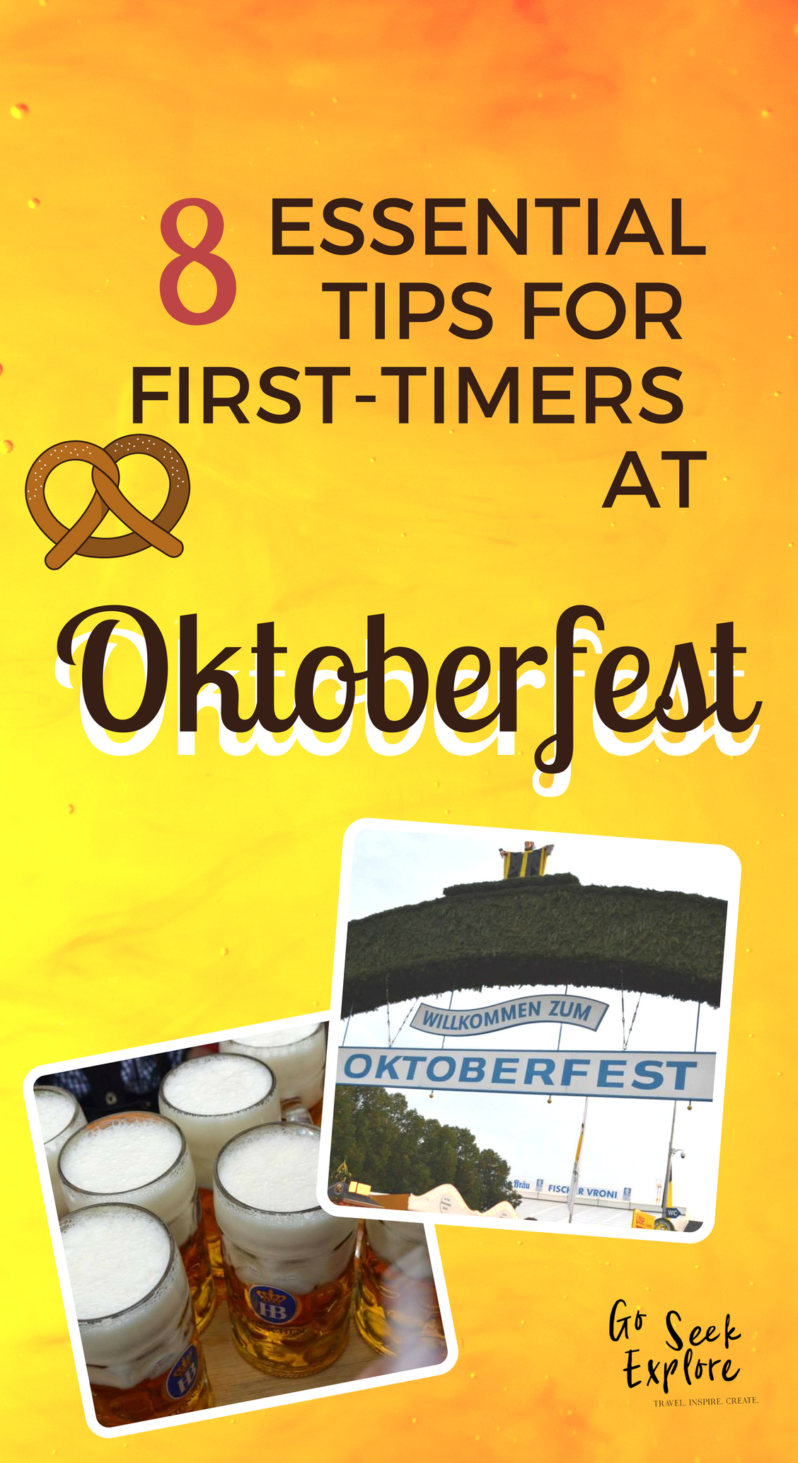 If this is your first time at Oktoberfest, you NEED to read this! Oktoberfest in Munich, Germany is one of THE most fun, exciting, and (sometimes) wild festivals in the world with millions attending annually. Equip yourself with these top 8 tips for a smooth first time at Oktoberfest. PROST :) / goseekexplore.com / essential-tips-first-time-oktoberfest