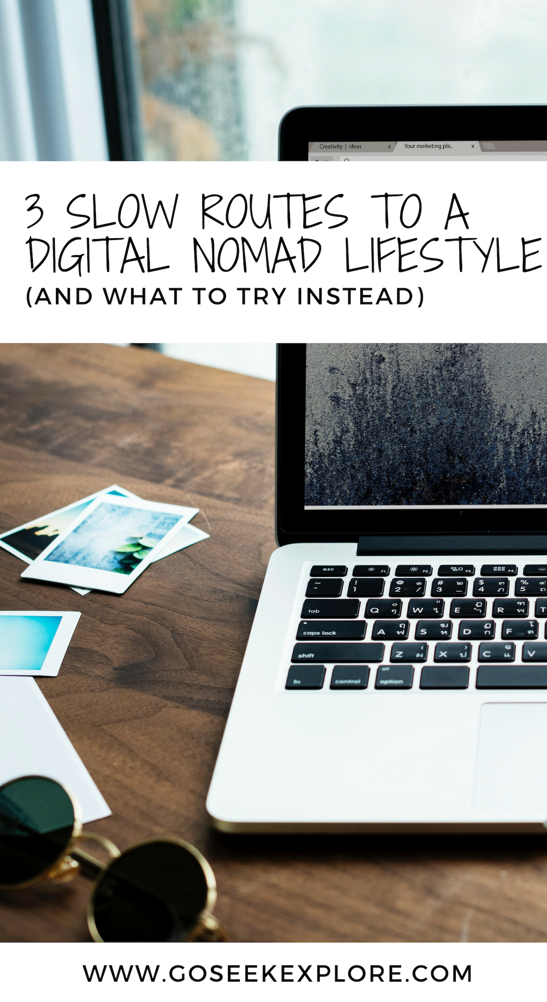 3 Slow Routes to a Digital Nomad Lifestyle (And What To Try Instead)