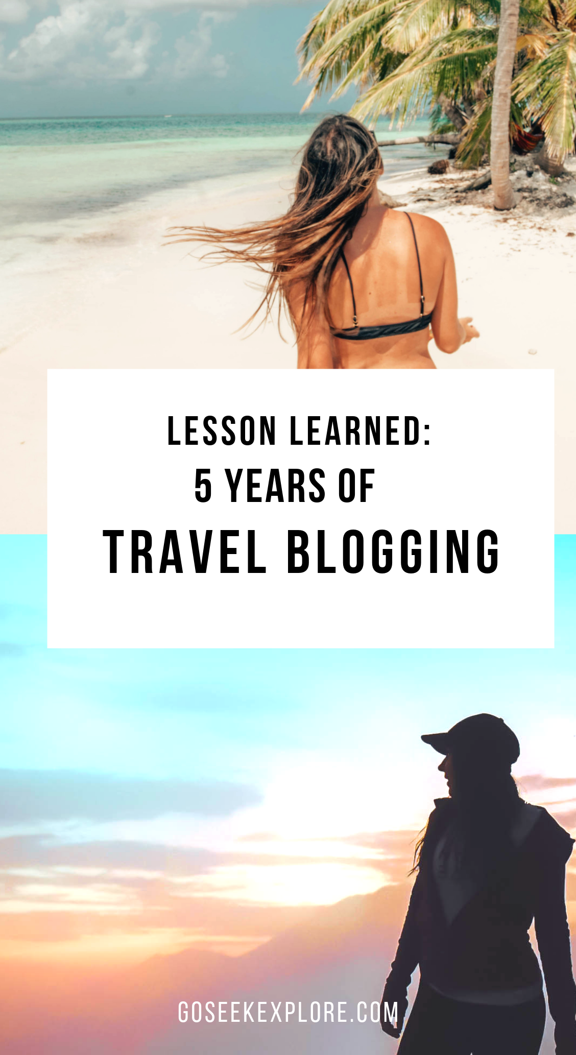 Lessons learned: 5 years of Travel Blogging at goseekexplore.com