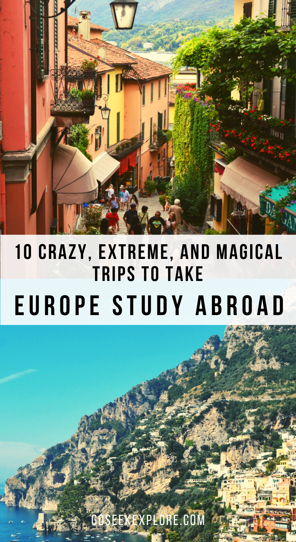 10 Crazy, Extreme, and Magical Trips to Take when you Study Abroad in Europe! GoSeekExplore.com #europe #europetravel #studyabroad #europetraveltips