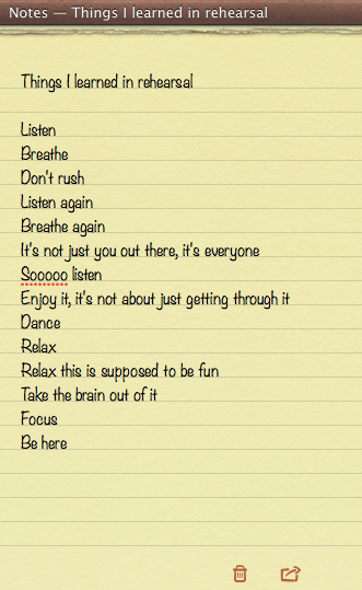 Things I learned in rehearsal