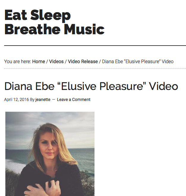 Eat Sleep Breathe Music writes about Diana Ebe's Music Video