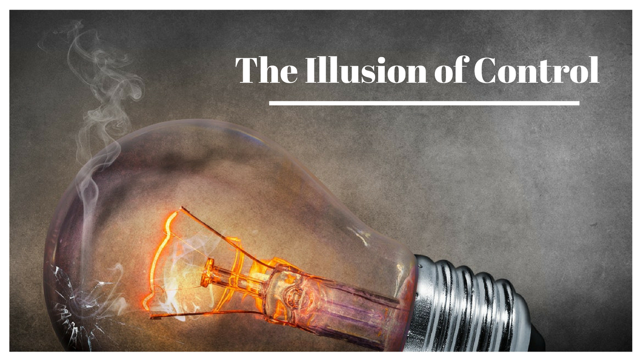 Illusion of Control.jpg