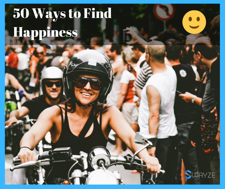 50 Ways to Find Happiness