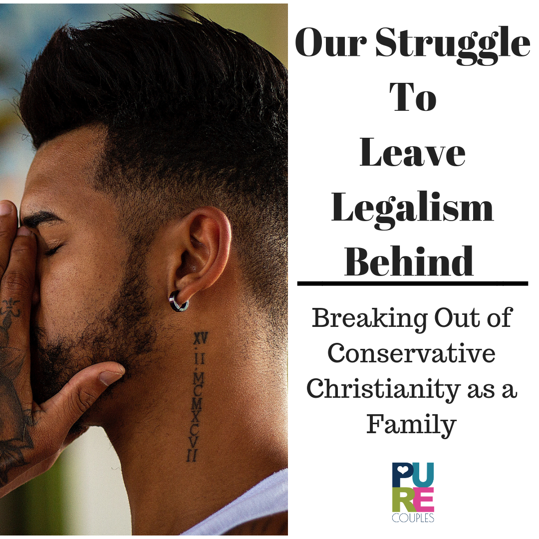 Our Struggle to Leave Legalism Behind.png