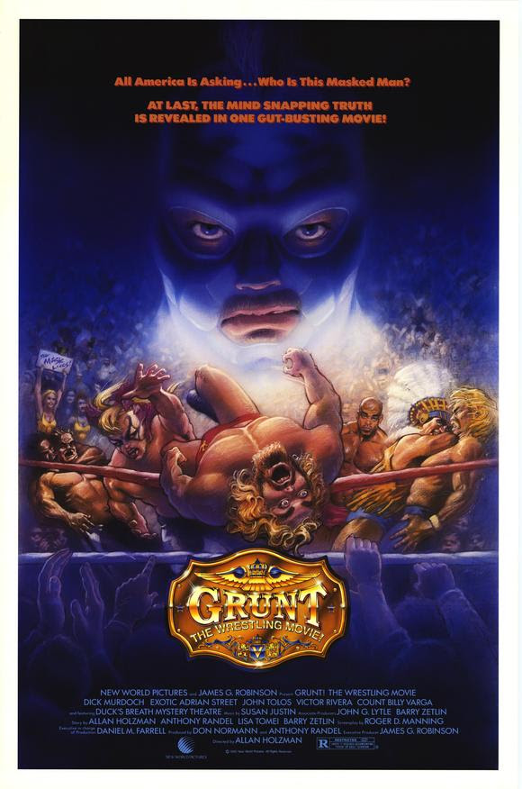 POSTER ART FOR 'GRUNT! THE WRESTLING MOVIE.