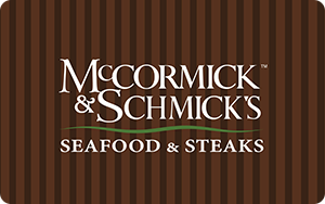 McCormick & Schmick's   $25 - 250 Points  $50 - 500 Points  $100 - 1,000 Points  $250 - 2,500 Points  $500 - 5,000 Points