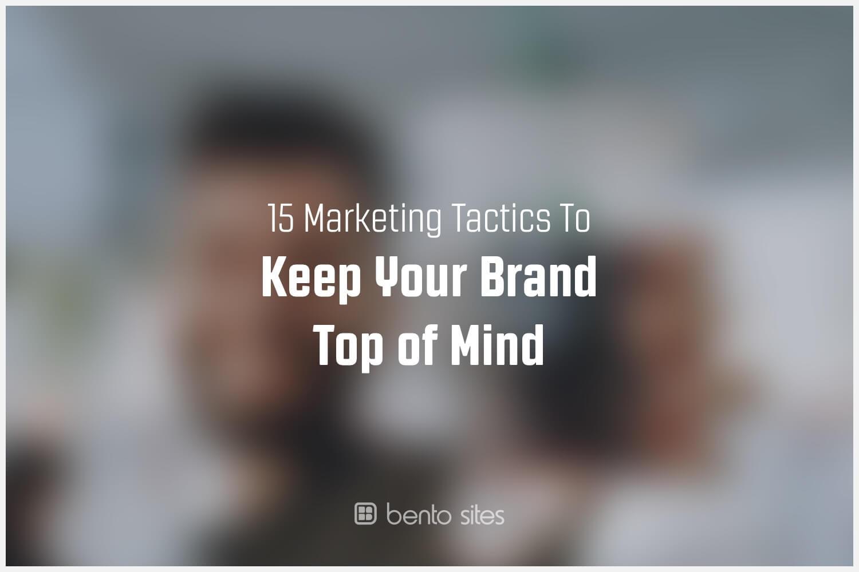 top-of-mind-marketing-tactics