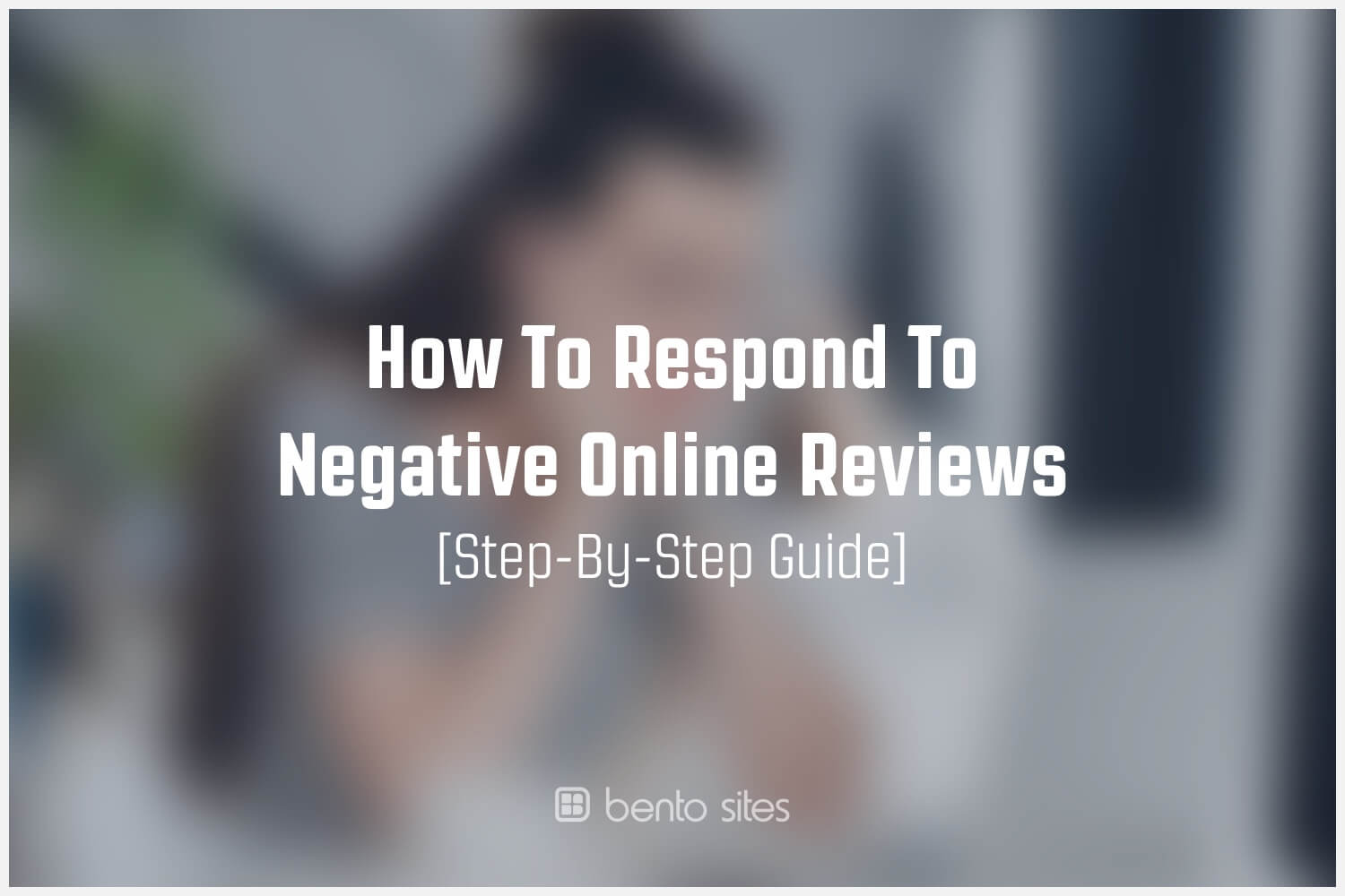 how-to-respond-to-negative-online-reviews