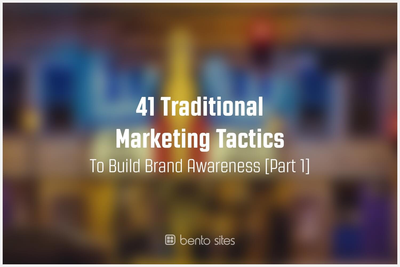 traditional-marketing-tactics-brand-awarness
