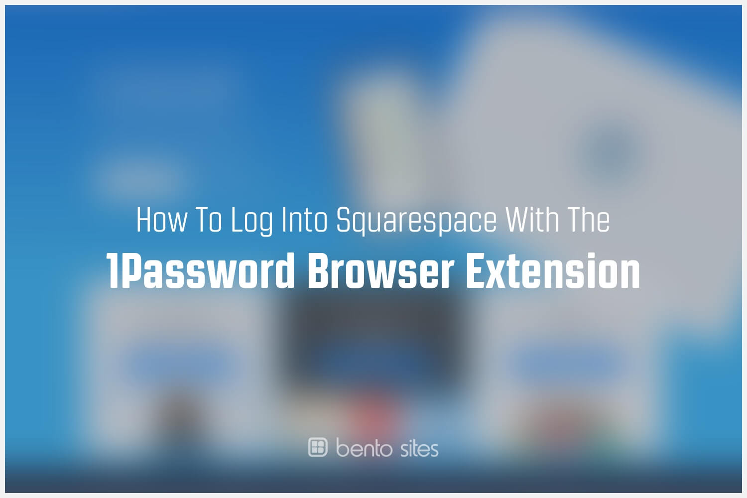 squarespace-and-1password-browser-extension