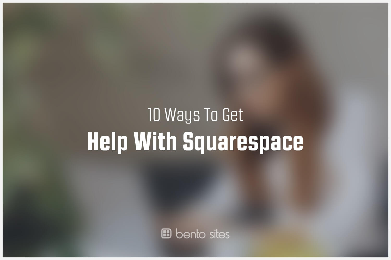 how-to-get-help-with-squarespace