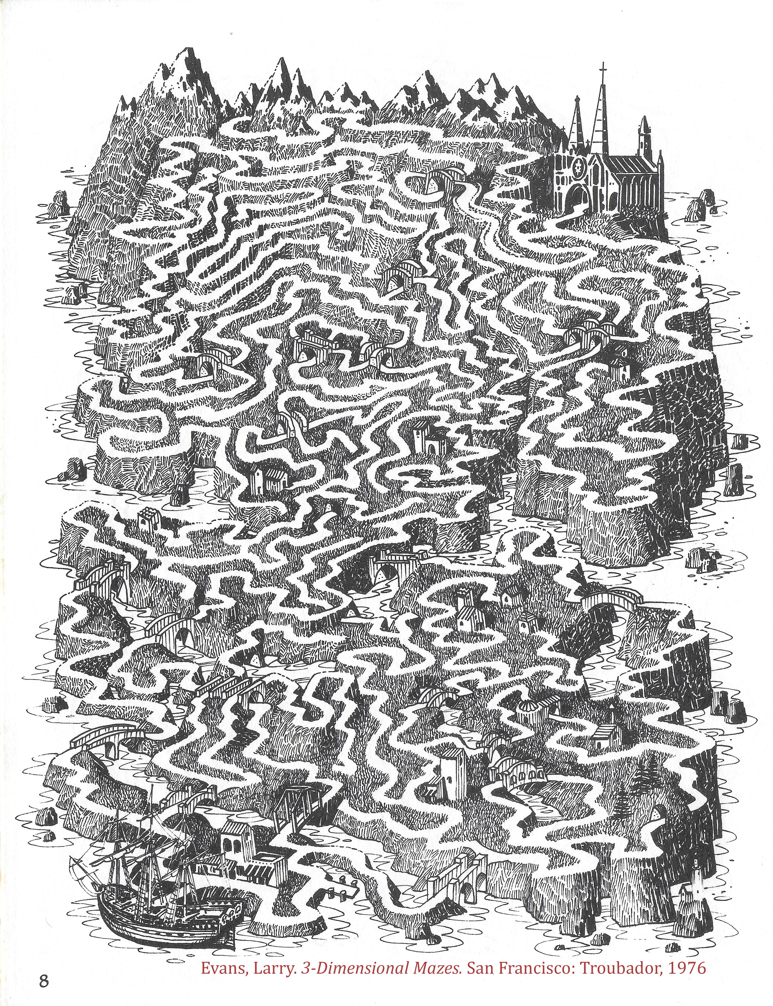 Evans did a few landscape mazes like this one. These were a huge influence!  I have since met a collector of Larry Evans originals. He sent me some photos of the works in his collection that included pieces I've never seen.