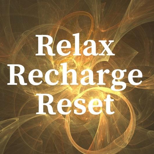 Relax, Recharge & Reset.jpg