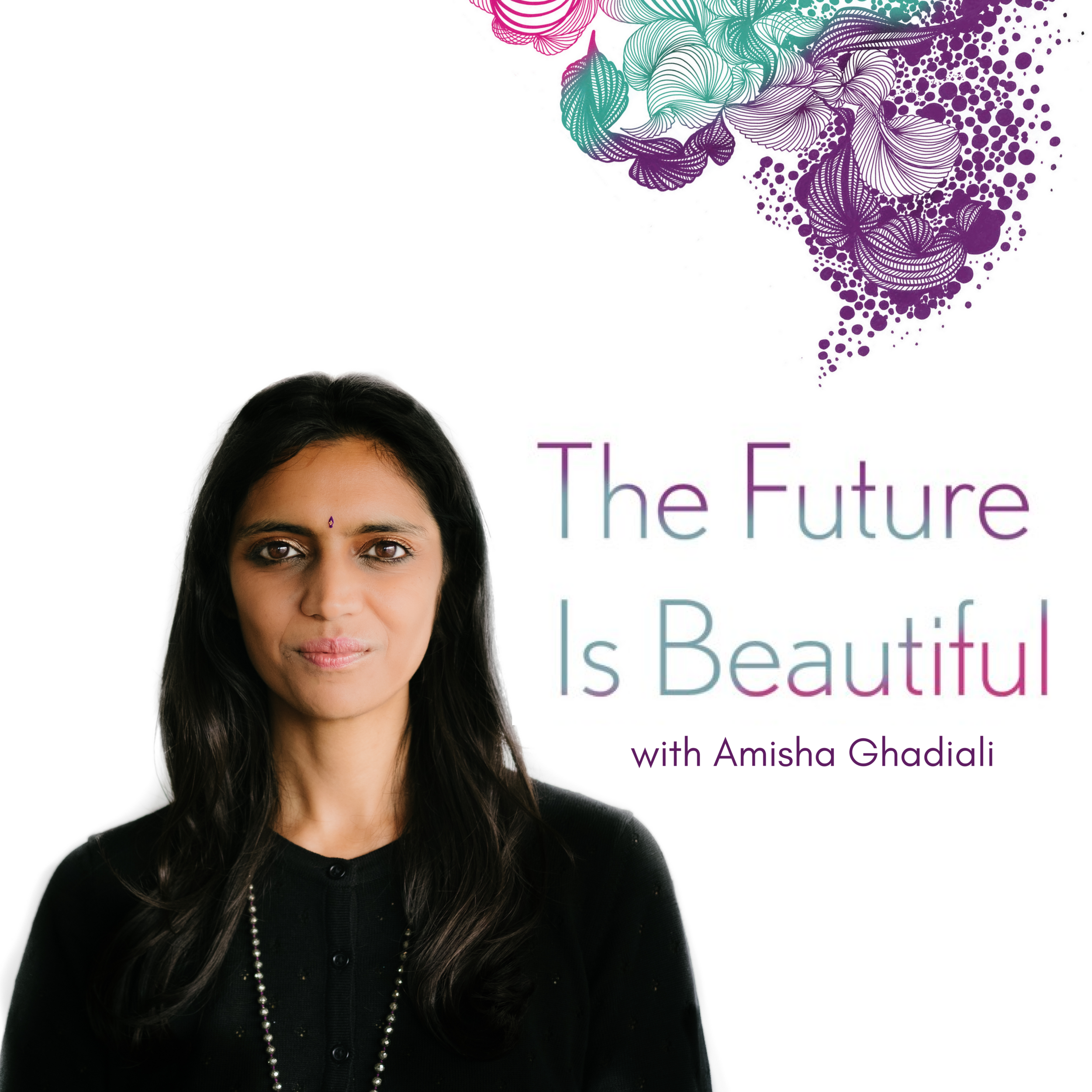 Podcast Artwork - The Future Is Beautiful - itunes.png