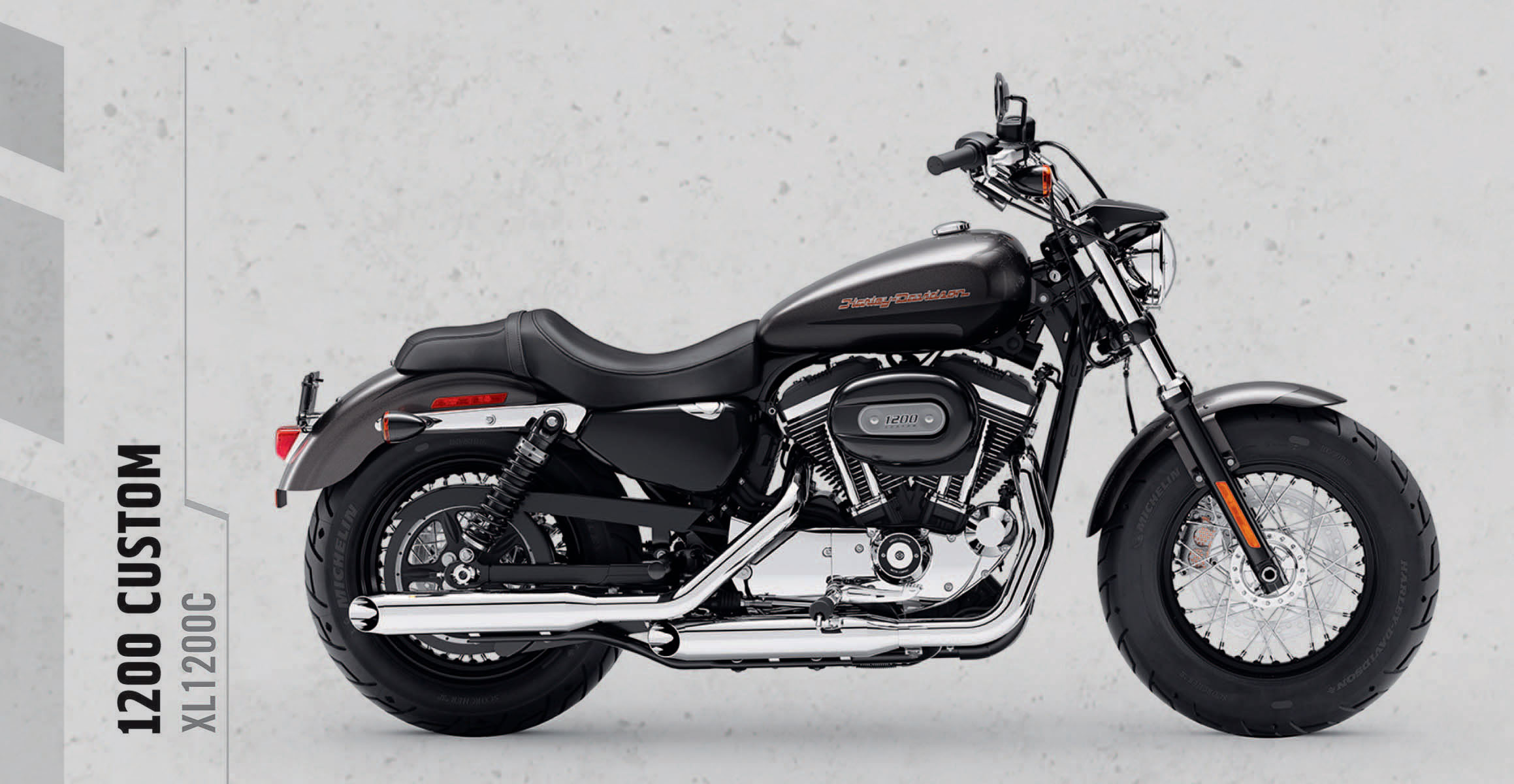 1200 Custom   You get the 1200cc Evolution® engine, chrome shorty dual exhaust, and bold graphics on the tank. And that's just the start. Where it goes from there is up to you.