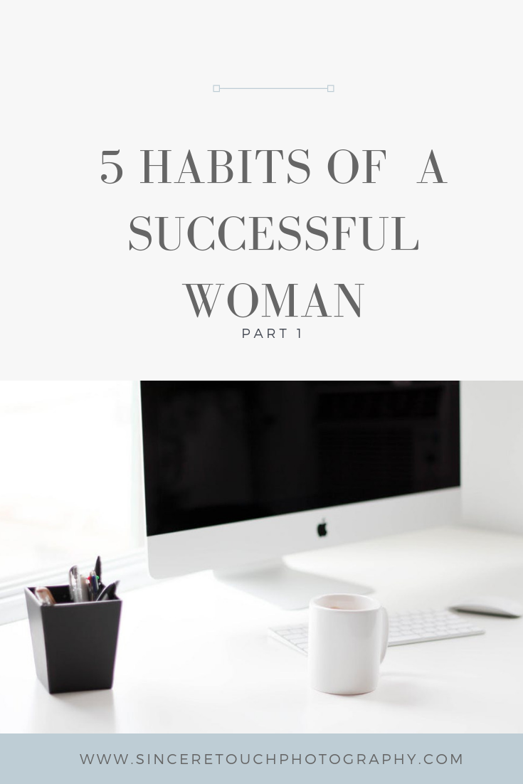 5 Habits of a successful woman part 1.png