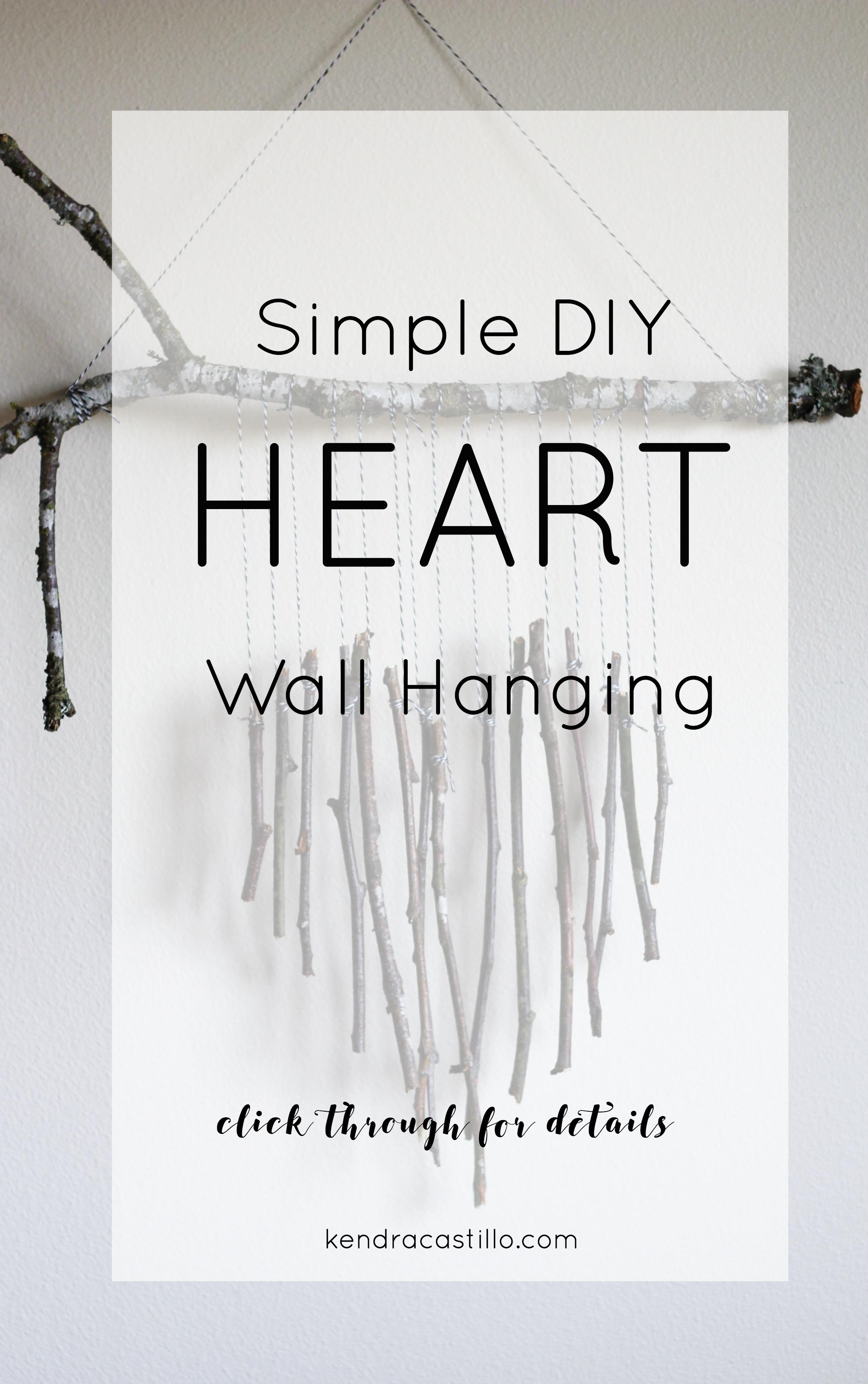 Simple Valentines Day Wall Hanging DIY | Kendra Castillo