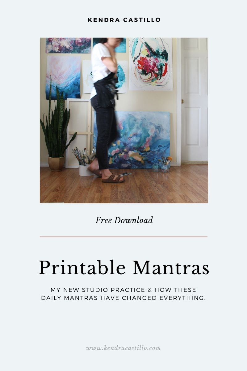 Mantras. My new studio practice + a little free download for you.